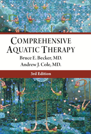 Comprehensive Aquatic Therapy, 3rd Edn.